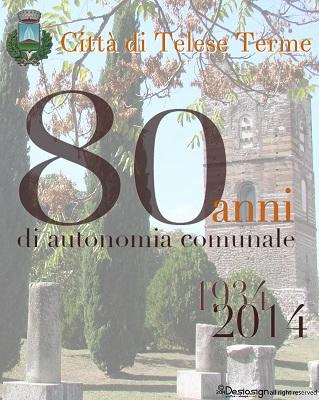 Cerimonia 80 anni di autonomia del Comune di Telese Terme