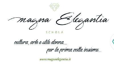 'Magna Elegantia Schola', scuola femminile di stile, la prima in Italia sarà a Benevento.
