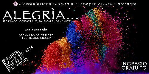 """Paupisi: il 27 agosto, nello spettacolo """"Alegrìa…""""de 'I Sempre Accesi' parteciperà anche la Musical Art"""
