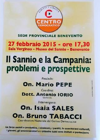 Il 27 Febbraio il Centro Democratico presenta: Il Sannio e la Campania: problemi e prospettive