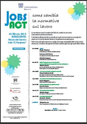 JOBS ACT: Come cambia la normativa sul lavoro lunedì 23 Marzo 2015 se ne parla al Museo del Sannio