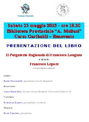 """Sabato 23 Maggio presso la Biblioteca Provinciale """"Antonio Mellusi"""", sarà presentato il saggio """"Il Purgatorio Ragionato di Francesco Longano"""