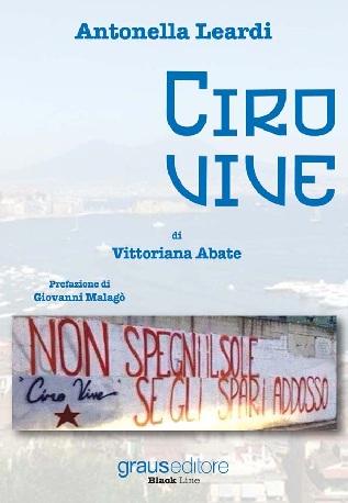"""Il 28 luglio Antonella Leardi incontra i detenuti della dell'Istituto Penitenziario di Airola per presentare il libro """"Ciro Vive"""""""