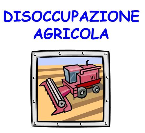 Al via le domande di disoccupazione agricola