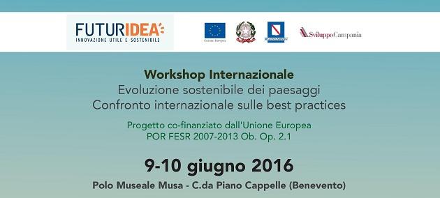 """Workshop internazionale """"Evoluzione sostenibile dei paesaggi"""" organizzato da Futuridea."""