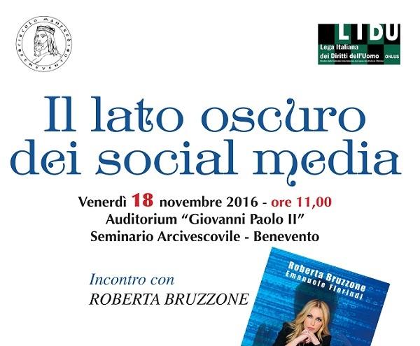 Il lato oscuro dei social media è il titolo del seminario che si terrà il 18 Novembre a Benevento con Roberta Bruzzone
