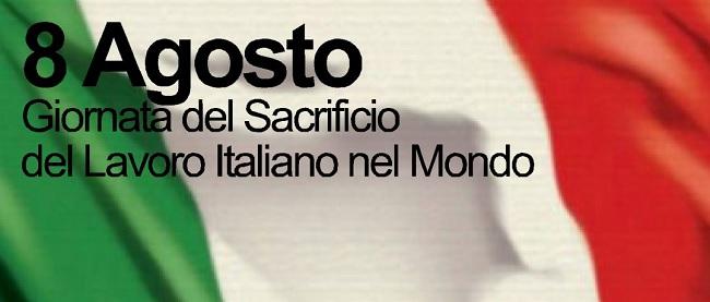 Giornata del sacrificio del lavoro italiano nel mondo 8 Agosto