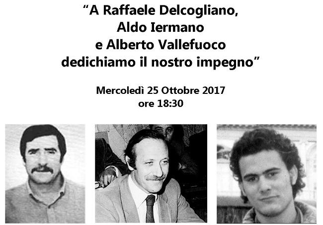 """Evento """"A Raffaele Delcogliano, Aldo Iermano e Alberto Vallefuoco dedichiamo il nostro impegno"""""""