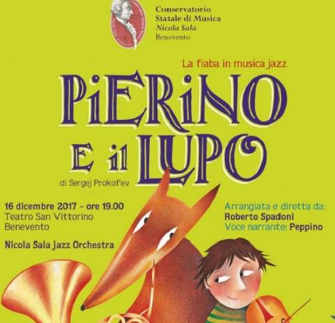 """""""Pierino e il Lupo"""" in jazz  per il Conservatorio «Nicola Sala»di Benevento"""