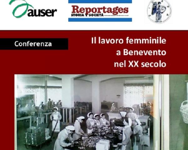 """Convegno di Lucia Gangale su:""""Il lavoro femminile a Benevento nel XX secolo""""."""