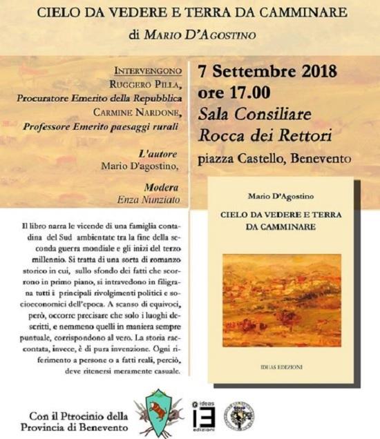 """""""Cielo da Vedere e Terra da Camminare"""" è il romanzo di Mario D'Agostino che sarà presentato il 7 Settembre."""