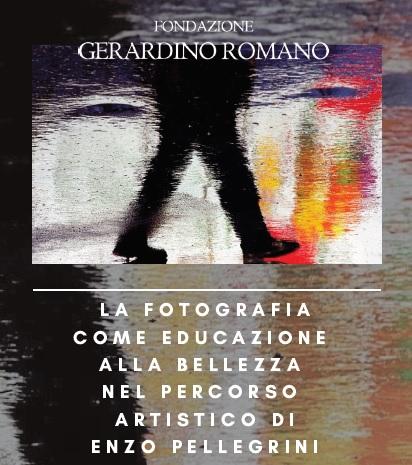 Fondazione Gerardino Romano. Il 26 Settembre conversazione con Enzo Pellegrini
