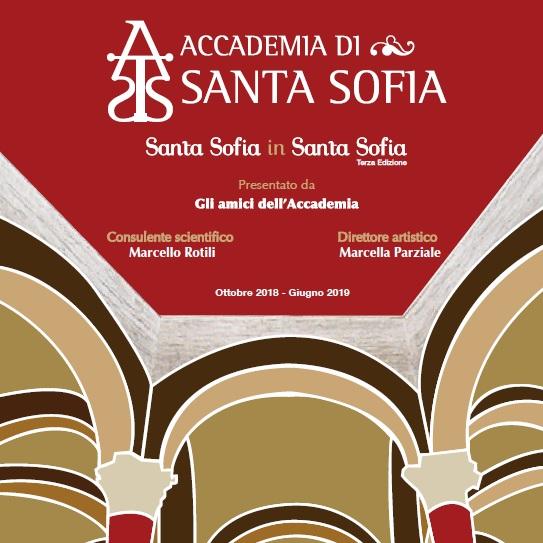 """il 23 Ottobre conferenza stampa di presentazione 3° edizione della rassegna """" Santa Sofia in Santa Sofia"""""""