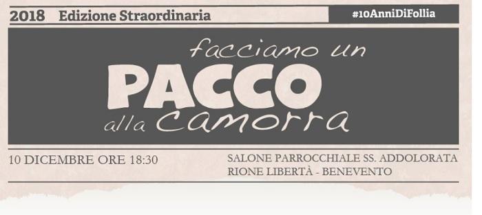 """""""Facciamo un pacco alla camorra"""" il 10 dicembre la presentazione a Benevento."""