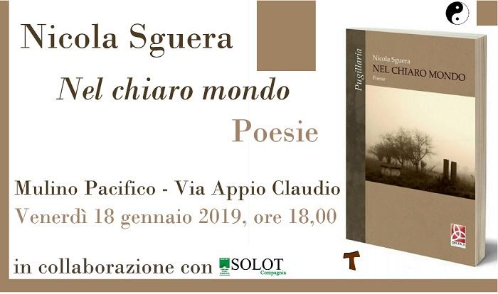 """Il 18 Gennaio la Presentazione di """"Nel chiaro mondo"""" di Nicola Sguera."""