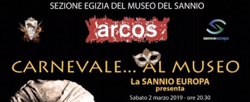 Sabato 2 marzo Serata di Carnevale in musica tra le volte del Museo Arcos di Benevento.