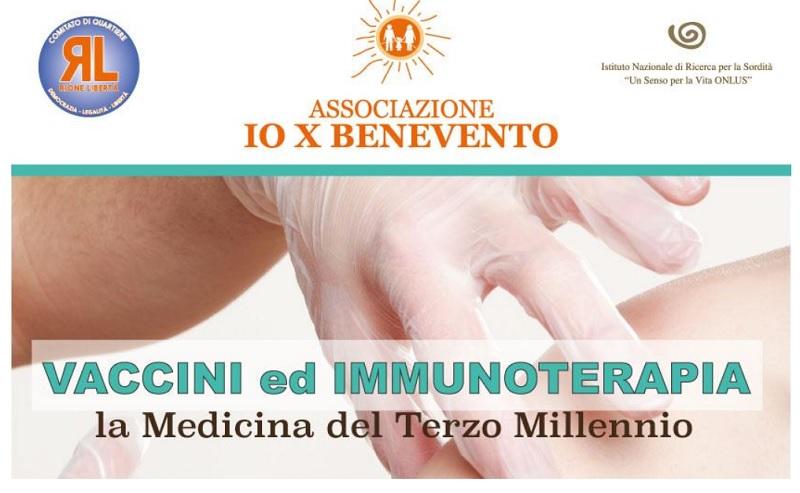 Io X Benevento, Vaccini e Immunoterapia: se ne parlerà al PiccoloTeatro Libertà il 15 Febbraio.