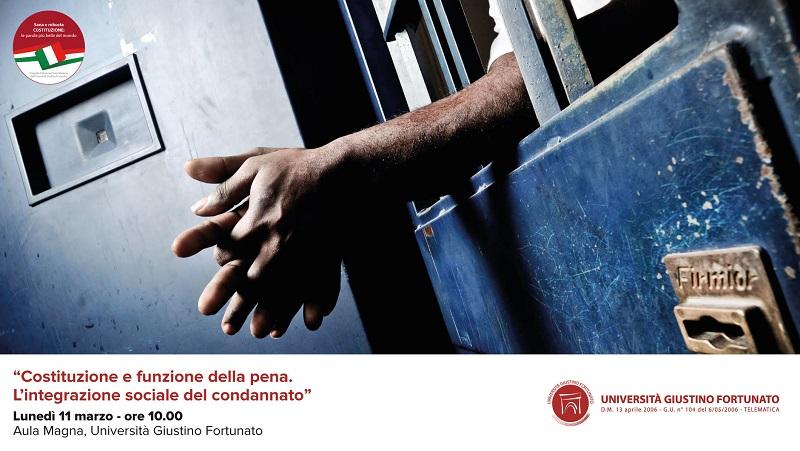 Unifortunato: seminario Costituzione e Funzione della Pena, L'Integrazione Sociale del Condannato.
