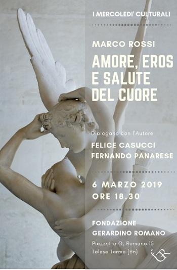 """Fondazione Gerardino Romano:""""Amore, eros e salute del cuore"""". Conversazione con il prof. Marco Rossi"""
