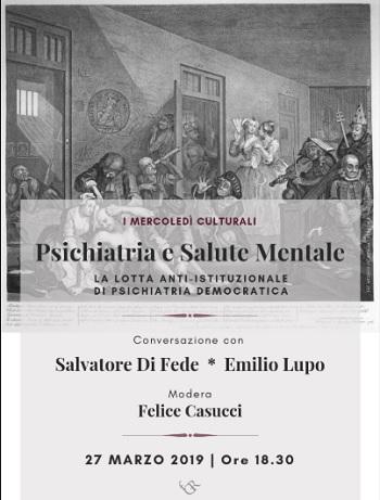 """Fondazione Gerardino Romano: """"Psichiatria e salute mentale"""" conversazione con Salvatore Di Fede e Emilio Lupo."""