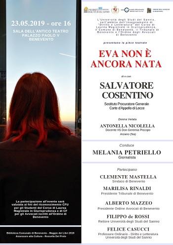 """Benevento: Piéce Teatrale 23 Maggiio """"Eva non è ancora nata"""" di e con Salvatore Cosentino a Palazzo Paolo V."""