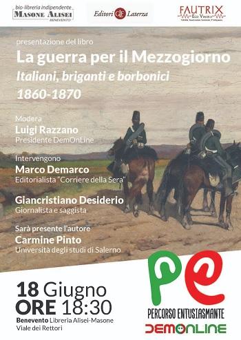 """Presentazione libro:""""La guerra per il Mezzogiorno"""" del Prof. Carmine Pinto il 18 Giugno"""