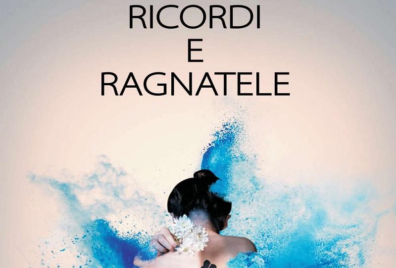 """Libro """"Ricordi e Ragnatele"""" di Vincenza Di Caprio a breve la presentazione nel Sannio"""