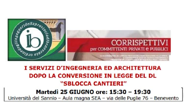 """""""I Servizi di Ingegneria e Architettura dopo la conversione in legge del DL Sblocca Cantieri"""". Seminario all'Unisannio"""