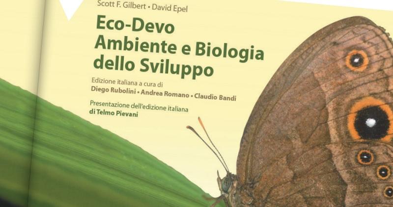 """Scienza e Società. Presentazione del libro:""""Eco-Devo Ambiente e Biologia dello sviluppo"""""""