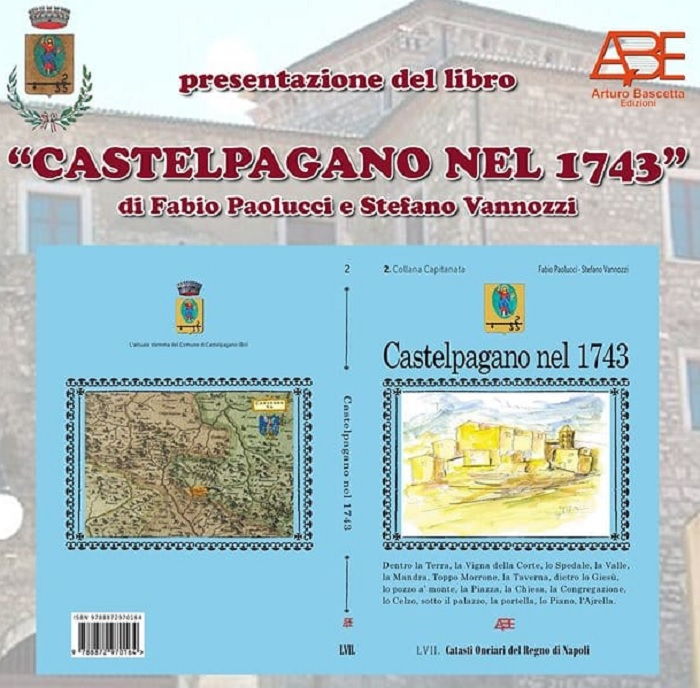 """""""Castelpagano nel 1743"""": si presenta nel comune sannita il volume di Paolucci e Vannozzi"""