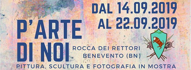 """Alla Rocca dei Rettori """"P'Arte di Noi"""" la mostra di Pittura, Scultura e Fotografia.L'inaugurazione questa sera."""