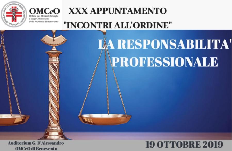"""Sabato 19 Ottobre la XXX edizione degli """"Incontri all'Ordine: """"La Responsabilità Professionale"""""""
