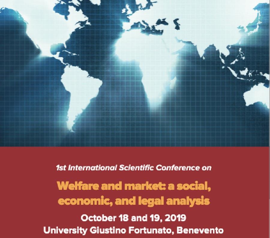 Conferenza Scientifica Welfare e Mercato: un'Analisi Sociale, Economica e Giuridica all'Unifortunato
