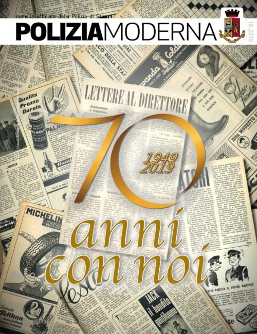 Questa mattina a Roma il 70° anniversario di Poliziamoderna, la rivista ufficiale della Polizia di Stato.