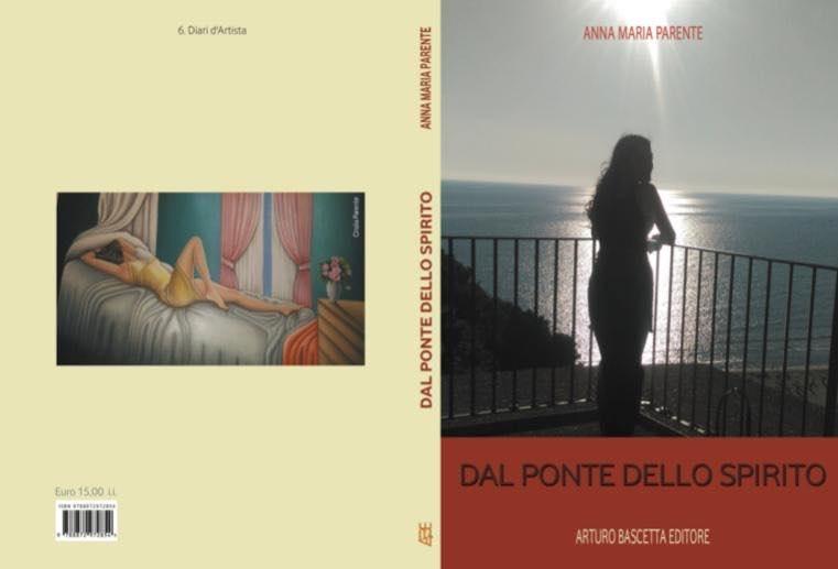 """""""Dal Ponte dello spirito"""" di Anna Maria Parente il 14 Dicembre all'Hotel Italiano"""