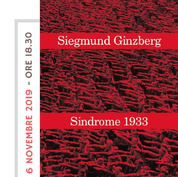 """Fondazione Gerardino Romano: """"Sindrome 1933"""" conversazione con Siegmund Ginzberg il 6 Novembre"""