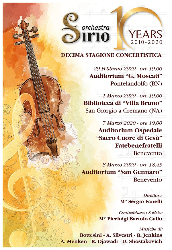 Compleanno importante per l'Orchestra d'Archi Sirio, diretta dal M° Sergio Fanelli