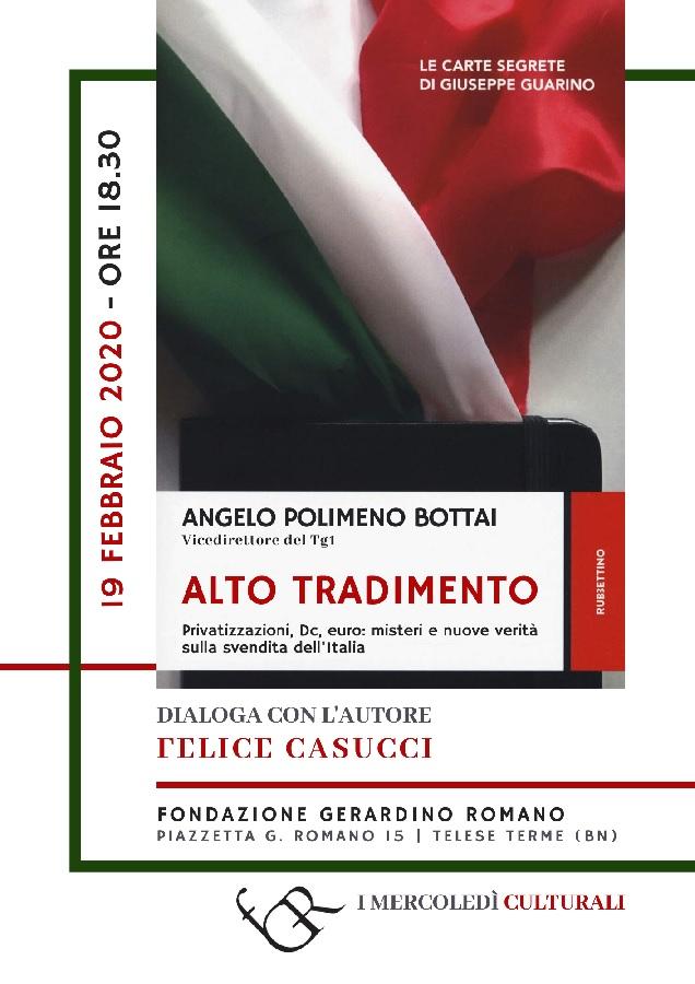 Alto Tradimento. Privatizzazioni, Dc, euro: misteri e nuove verità sulla svendita dell'Italia