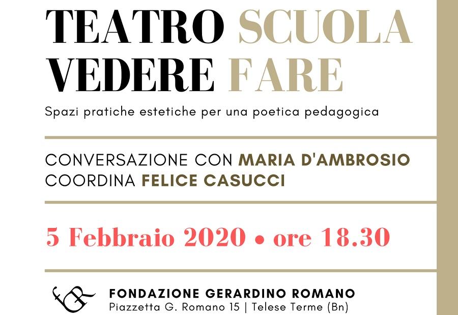 """Presso la Fondazione Gerardino Romano l'incontro: """"Teatro Scuola Vedere Fare. Spazi pratiche estetiche per una poetica pedagogica"""""""