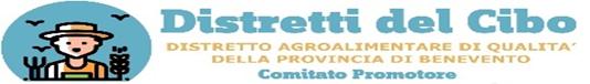 """Distretti del cibo, avviata la fase di costituzione del """"distretto agroalimentare di qualita´ della Provincia di Benevento"""""""