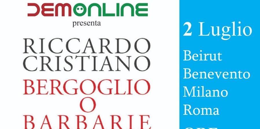 Benevento, Beirut, Milano, Roma: DemOnLine presenta il nuovo libro di Riccardo Cristiano