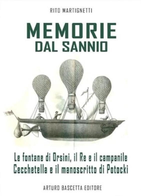 """Nuovo libro per Rito Martignetti : """" Memorie dal Sannio"""""""