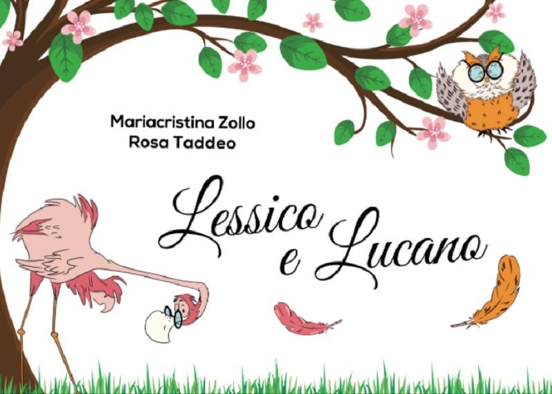 """Presentazione online del libro per bambini """"Lessico e Lucano"""" da un'idea delle docenti  Taddeo e Zollo"""