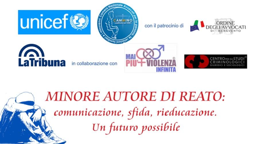 """Unicef e Cammino per il webinar: """"Minore autore di reato: comunicazione, sfida, rieducazione. Un futuro possibile"""""""