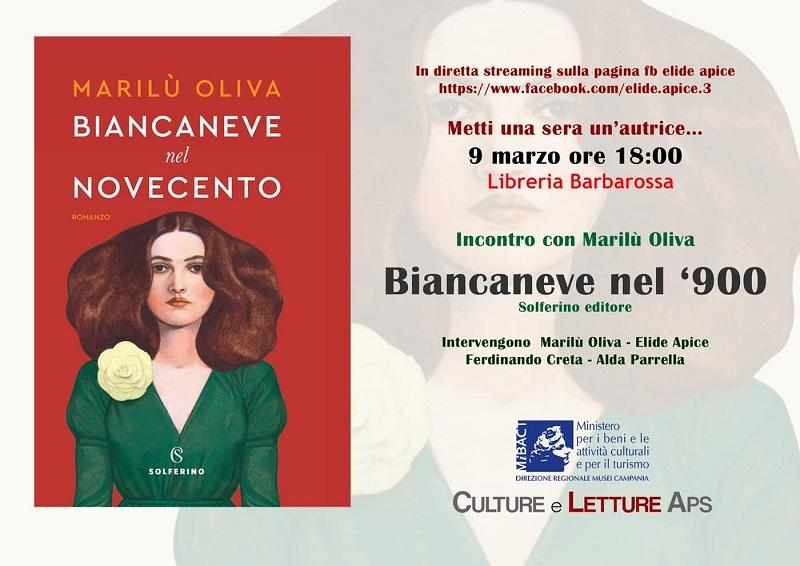 """Culture e Letture aps, incontro  streaming su FB con l'autrice Marilù Oliva. Si parlerà del suo ultimo libro """"Biancaneve nel'900"""""""