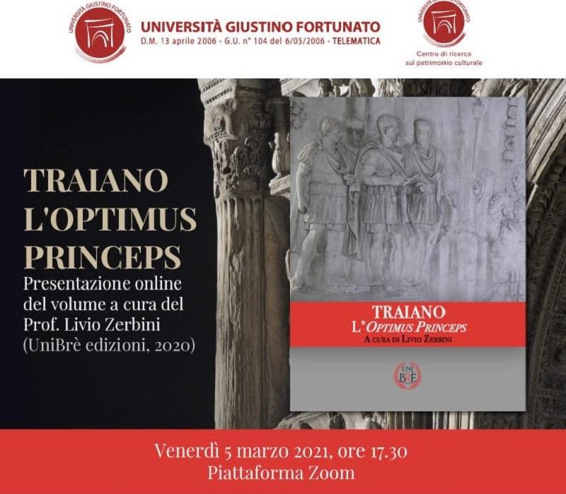 Traiano l'Optimus Princeps, venerdì Presentazione online del volume a cura del Prof. Livio Zerbini