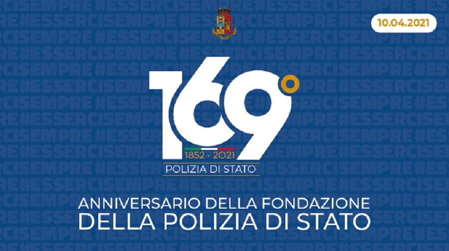 Oggi, 10 Aprile 2021,  ricorre il 169° anniversario della fondazione della Polizia di Stato