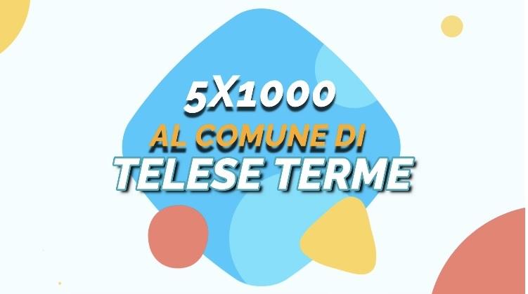 Con #ilcomuneseitu parte la campagna del Comune di Telese Terme per il 5×1000.
