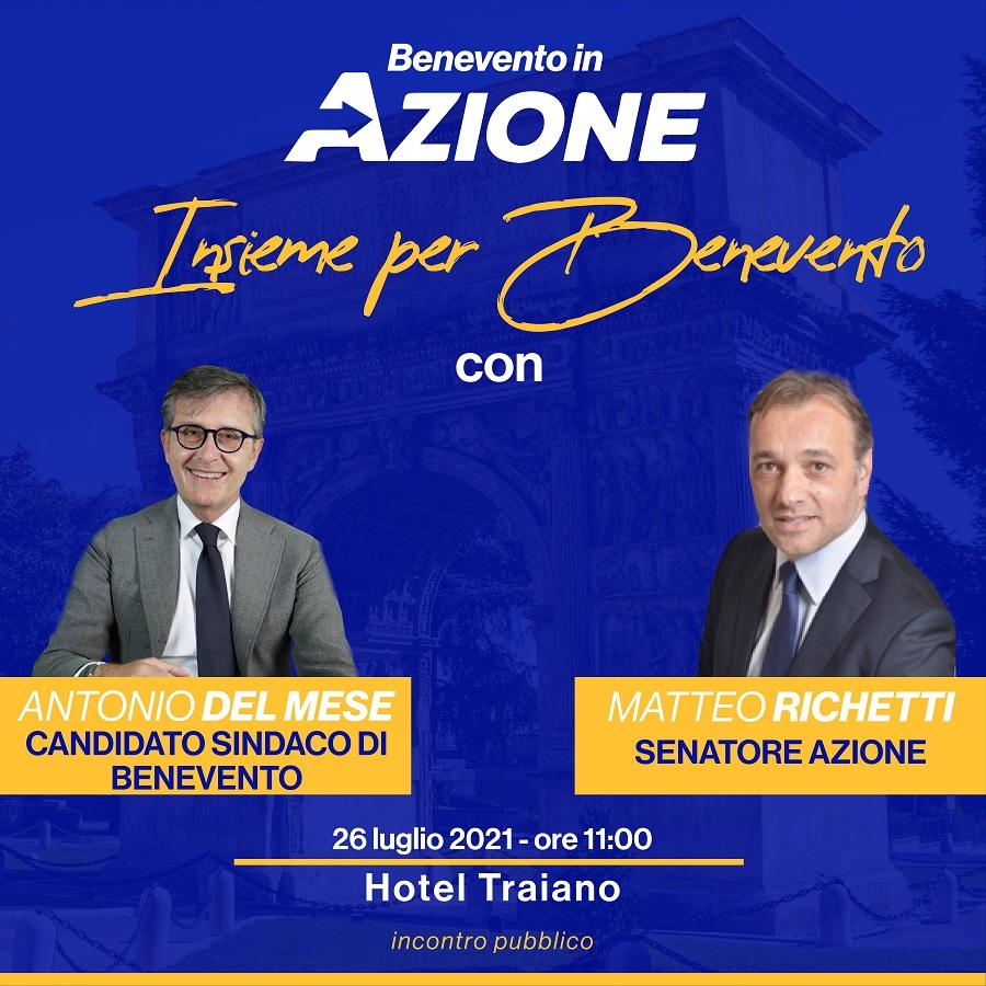 Elezioni Amministrative Presentazione del candidato sindaco di Benevento, Antonio Del Mese con Matteo Richetti