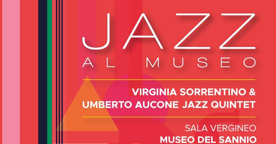 """Concerto """"Jazz al Museo"""". L'Accademia di Santa Sofia inaugura laStagione Concertistica del Museo del Sannio"""